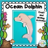 Ocean Dolphin Craft, Class Book And Writing Activity