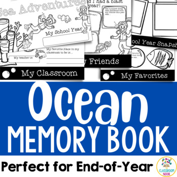 Ocean Theme:  End of Year Memory Book