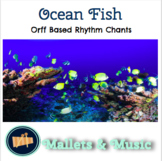 Ocean Fish: An Orff Based Song and Lesson on Different Fish