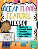Ocean Floor Features (Presentation, Notes, & Foldable Activity): Earth's Waters