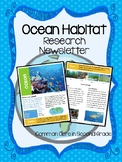 Ocean Habitat Research Newsletter- Nonfiction Text!