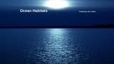 Ocean Habitats PowerPoint