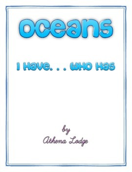 Ocean I Have Who Has