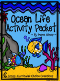Ocean Life Choice Activity Packet: No Prep Cross-Curricular Anchor Activities