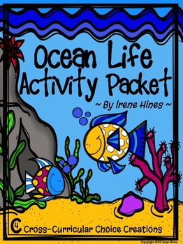 Ocean Life Choice Activity Packet: No Prep Cross-Curricular Anchor Activities