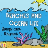 Beaches &Ocean Life: Songs & Rhymes