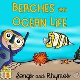 Beaches & Ocean Life: Songs & Rhymes