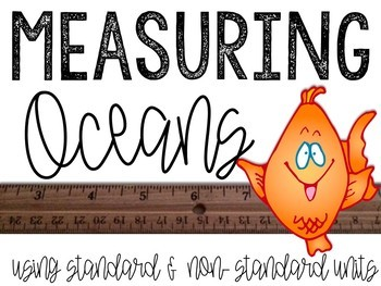 Ocean Measuring: Using Standard & Non-Standard Units