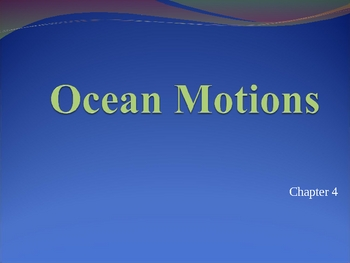 Ocean Motions Power Point