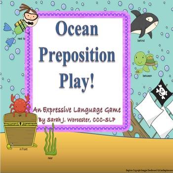 Ocean Preposition Play!  An Expressive Language Game
