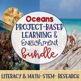 Ocean Project-Based Learning & Enrichment BUNDLE