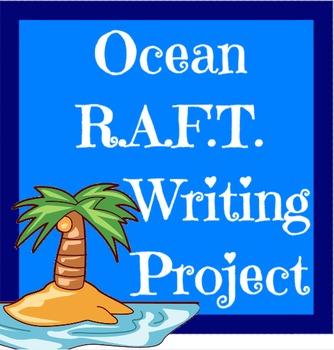 Ocean R.A.F.T.--Currents, Salt, Gulf Stream Writing Project