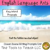 Ocean Scenes Vocabulary English Language Arts Writing Prompts Unit