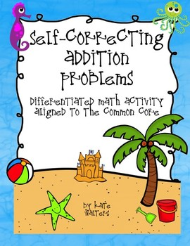 Ocean Self-Correcting Addition Center {Differentiated and Common Core Aligned}