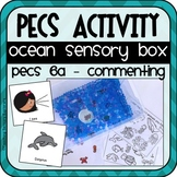 """Ocean Sensory Box: PECS Phase 6(a) Commenting """"I see"""""""