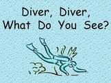 Ocean Shared Reading for Kindergarten- Diver, Diver What Do You See?