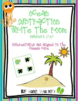Ocean Subtraction Write the Room {Differentiated & Aligned to Common Core}