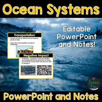 Ocean Systems - Human Dependence and Impact PowerPoint and Notes