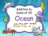 Ocean Theme Addition Facts to 20 MOVE IT!