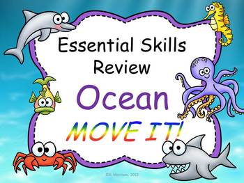 Ocean Theme Basic Skills Review MOVE IT!