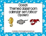 Ocean Theme Calendar Set (SPANISH)