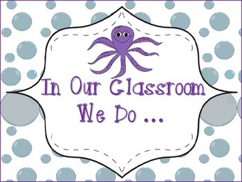 """In Our Classroom We Do"" ... Poster Ocean Theme"