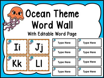 Ocean Theme/Jellyfish Word Wall Letters With Editable Word Page