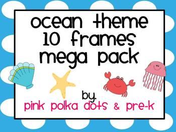Ocean Theme Ten Frames ~ 8 sets Blank & Complete