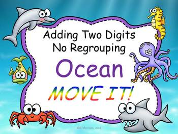 Ocean Theme Two-Digit Addition No Regrouping MOVE IT!