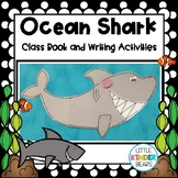 Ocean Theme Shark Craft, Class Book and Writing Activities