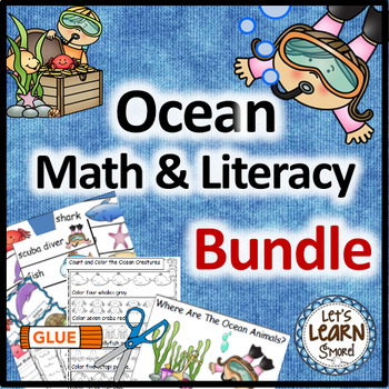 Ocean Themed Math and Literacy, Ocean Activities Bundle, O