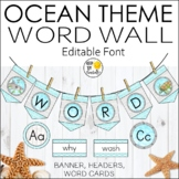 Ocean Theme Word Wall Banner and Labels - Editable ocean T