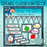 Ocean Themed EDITABLE Classroom Decor