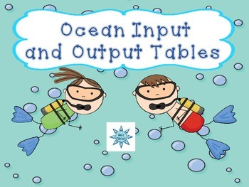 Ocean Themed Input and Output Tables (TASK CARDS)