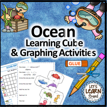 Ocean Math, Learning Cube, Roll, Graph and Count Activities