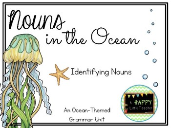 Ocean-Themed Nouns Unit - Identifying Nouns
