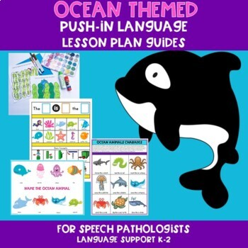 Ocean Themed Push-In Language Lesson Plan Guides