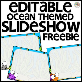 Ocean Themed Slideshow Presentation Editable - just add text