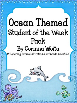 Ocean Themed Student of the Week Pack: 3 Different Ocean Themes Included!