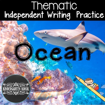 Ocean Themed Independent Writing Practice