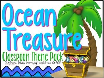 Ocean Treasure Theme Classroom Packet