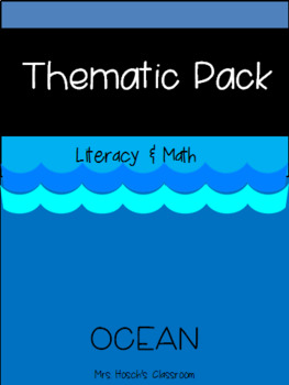 Thematic Literacy & Math Pack: Ocean Theme