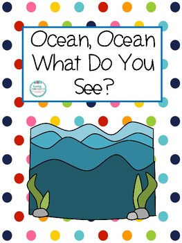 Ocean, Ocean, What Do You See