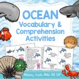 Ocean Vocabulary & Comprehension Activities