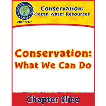 Ocean Water Resources: Conservation: What We Can Do Gr. 5-8