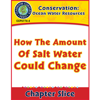 Ocean Water Resources: How the Amount of Salt Water Could Change Gr. 5-8