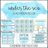 Ocean Watercolor Classroom Decor: Calendar and Weather