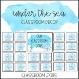 Ocean Watercolor Classroom Decor: Classroom Jobs