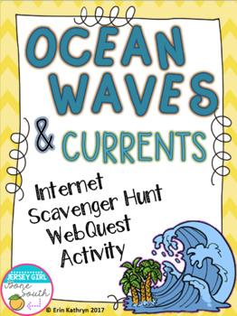 Ocean Waves and Currents Internet Scavenger Hunt WebQuest Activity