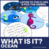 Ocean   What is it?   Animal Clue Game
